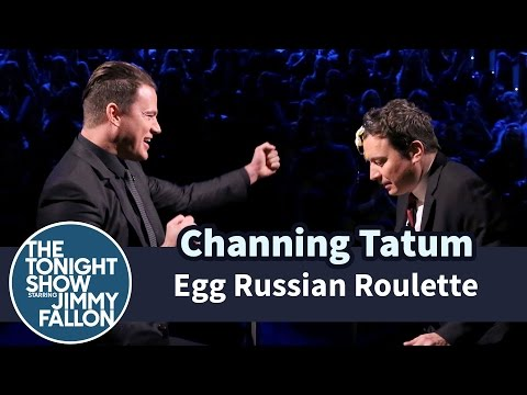 Egg Russian Roulette with Channing Tatum