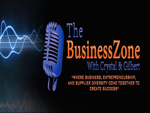 The BusinessZone w/Crystal & Gilbert  CREATING WEALTH IN THE COMMUNITY 3 03 17