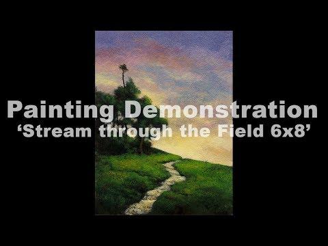 Stream through the Field 6×8 Tonalist Landscape Painting Demonstration