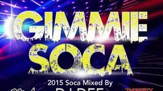 GIMMIE SOCA MIXED BY DJ DEE