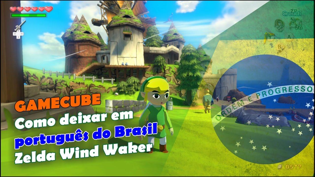 gamecube como deixar em português do brasil zelda wind waker youtube