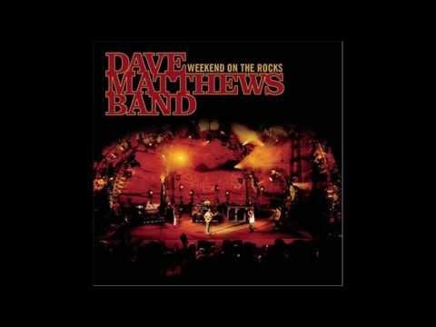 Dave Matthews Band - #41 (weekend on the rocks live Album)