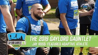 Gaylord Gauntlet 2019: Featured Adaptive Athlete Jay Ross