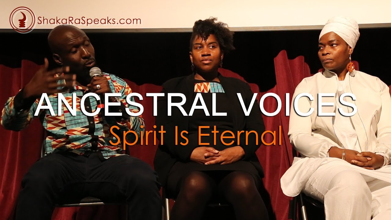 ANCESTRAL VOICES: Spirit Is Eternal | Film & Discussion