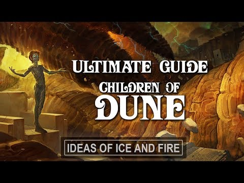 Ultimate Guide to Dune Part 4 Children of Dune