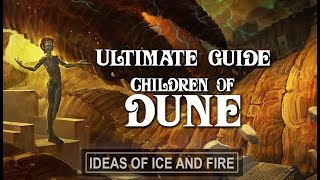 Ultimate Guide to Dune (Part 4) Children of Dune