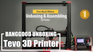 500 Dollar 3D PRINTER TEVO® Black Widow -  #part1 unboxing and assembling