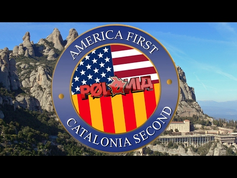 "Polònia - ""America First, Catalonia Second"""