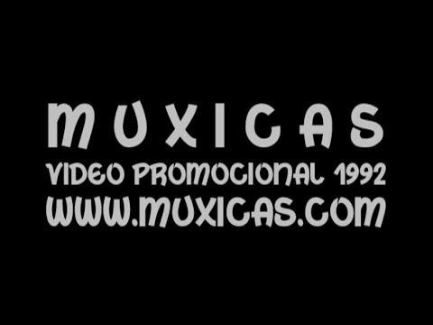 Muxicas – Video promocional 1992