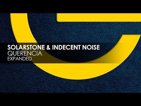Solarstone & Indecent Noise - Querencia