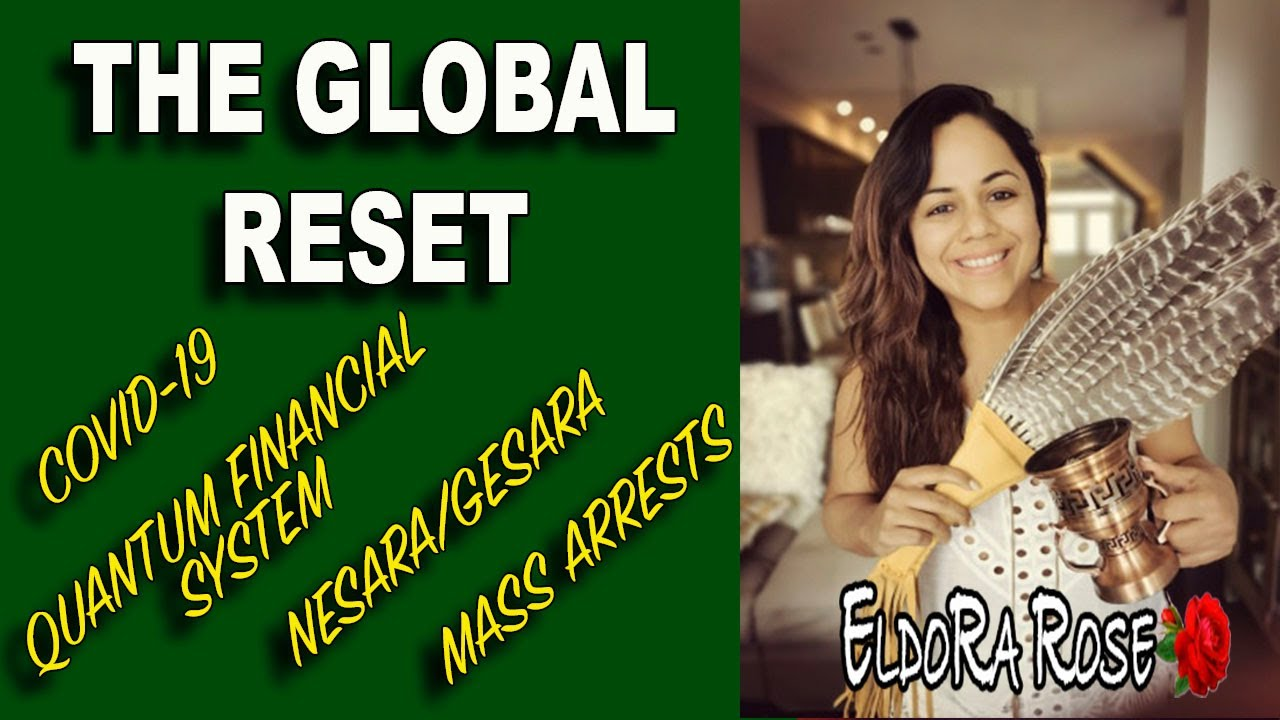 THE GLOBAL RESET - THE BIGGEST SHAKE UP EARTH HAS EVER HAD
