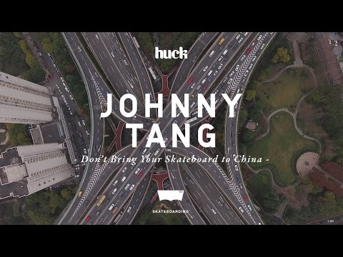 Johnny Tang: Don't Bring Your Skateboard to China
