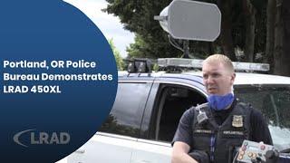 Portland, OR Police Bureau Demonstrates LRAD 450XL