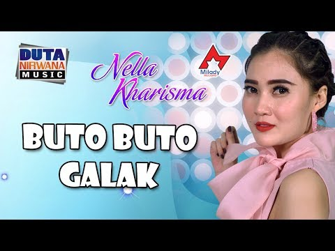 Download  Nella Kharisma - Buto Buto Galak  Gratis, download lagu terbaru