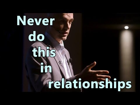 Never do this in Relationships - Jordan Peterson