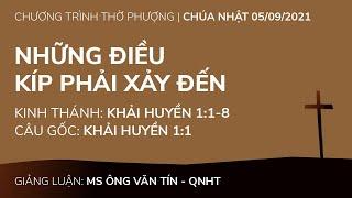 HTTL PHƯƠNG HÒA - Chương trình thờ phượng Chúa - 05/09/2021