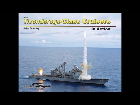 Ticonderoga-Class Cruisers In Action