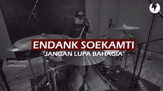Endank Soekamti - Jangan Lupa Bahagia (Official DrumCover by Tony Soekamti)