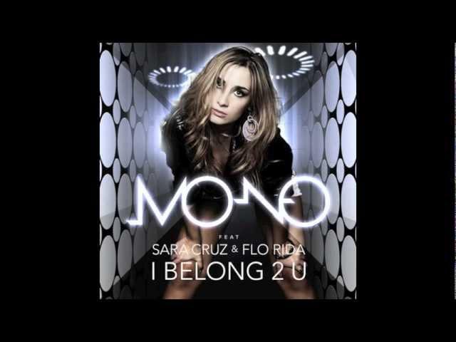 Mo-No feat Sara Cruz & Flo Rida - I belong 2 U (Jerome Mix)