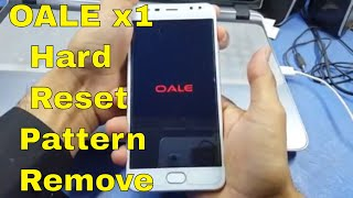 Oale x1 Hard Reset || No command Solved || Method 2018