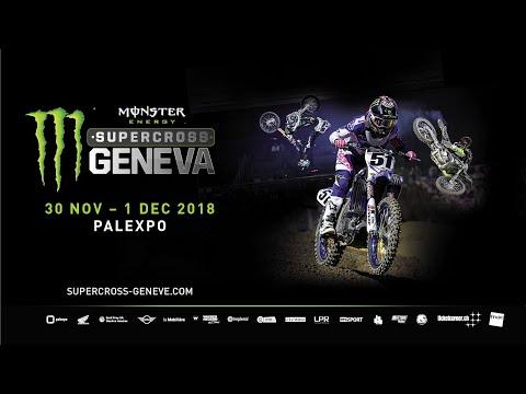Monster Energy Supercross Geneva 2018 - 2ème partie