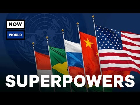 What Are The World's Biggest Superpowers? | NowThis World