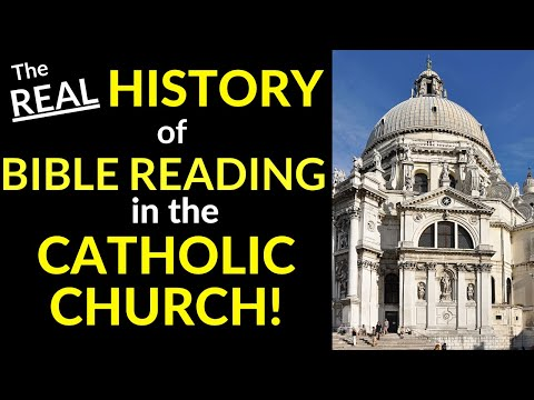 Do Catholics Read the Bible? (REAL History of Bible Reading in Catholic Church!)