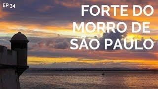 NÃO TEVE TIROLESA MAS TEVE POR DO SOL NO FORTE    MORRO DE SÃO PAULO 2   COMO CHEGAR 34