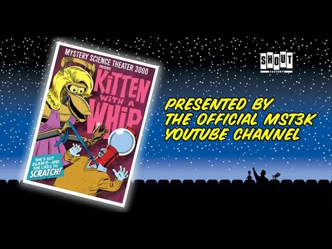 MST3K: Kitten With A Whip (FULL MOVIE) - with Annotations
