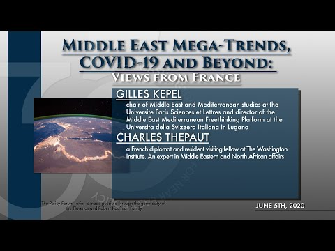 Middle East Mega-Trends, COVID-19 and Beyond: Views from France