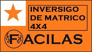 INVERSIGO DE MATRICO 4X4 per Gaŭsa Metodo (ESPERANTO)