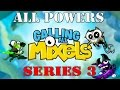 Calling All Mixels - All Powers Series 3
