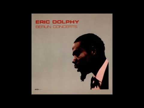 Eric Dolphy - Berlin Concerts