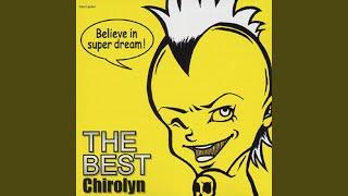 Chirolyn - キミは奇跡を信じるかい?