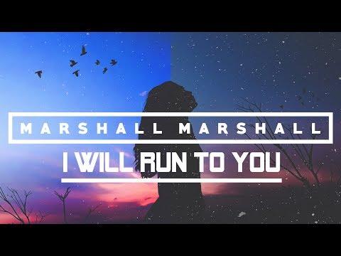 Marshall Marshall - I Will Run To You [Sunset Sunrise Album]