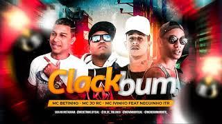 MC Betinho, MC Jo RC e MC Vitinho Feat. Neguinho ITR - KLACK BUM