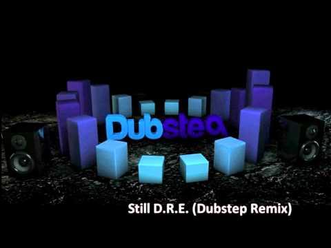 Still Dre (Dubstep Remix) [HD]