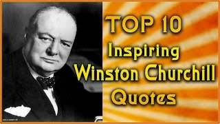 Top 10 Winston Churchill Quotes | Inspirational Quotes