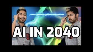 AI in 2040
