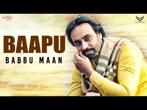BAPPU (ਬਾਪੂ) : Babbu Maan | New...
