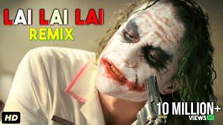 Joker - Lai lai lai_song remix 2020| Joker new song ( All new Joker compilations) | Heath ledger