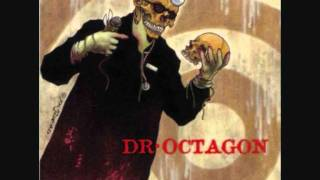 Watch Dr Octagon Halfsharkalligatorhalfman video