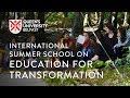 International Summer School on Education for Transformation