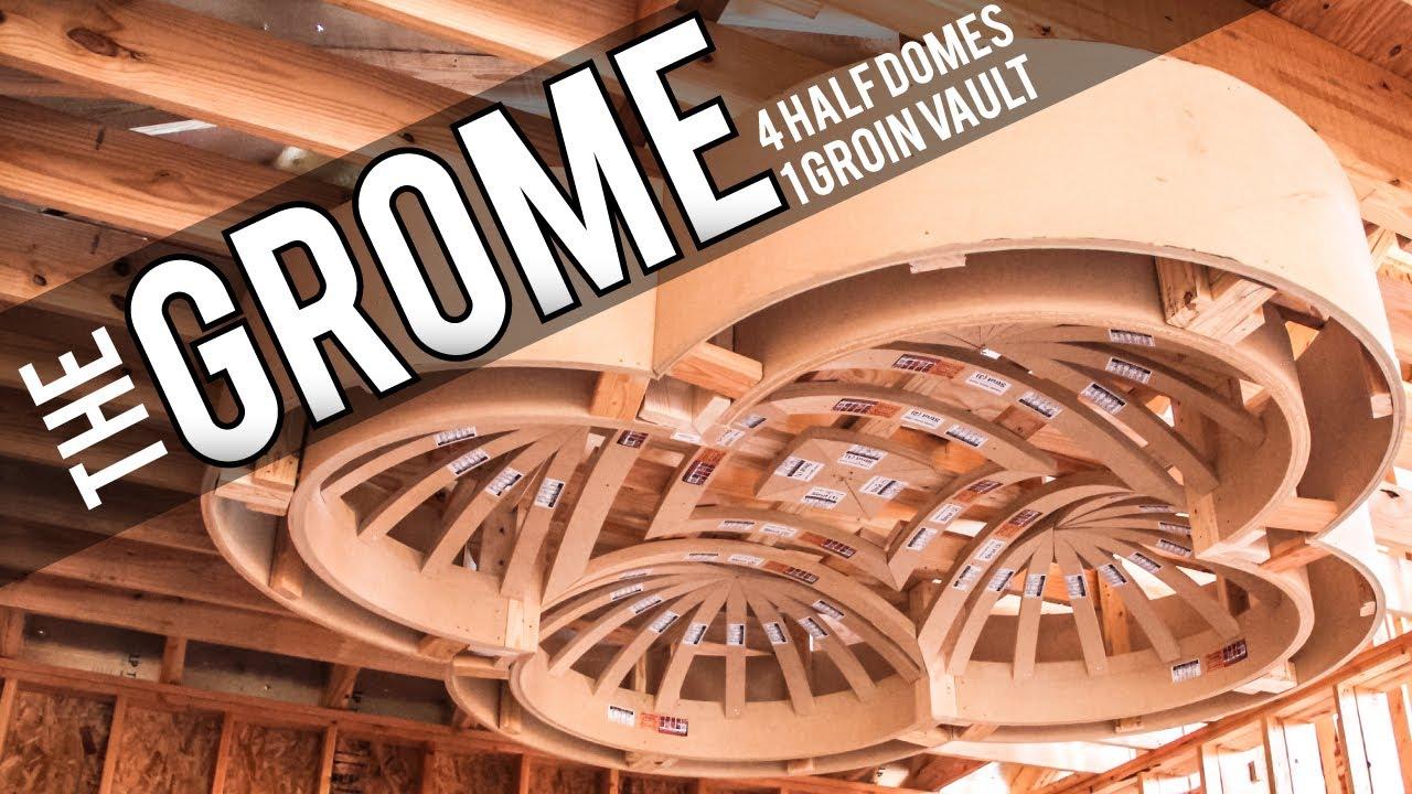 The Grome 1 Groin Vault Amp 4 Half Dome Ceilings Youtube