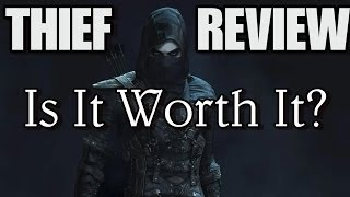 Thief: Is It Worth It? Does It Suck? Rocks Reviews (XBOX 360 XBOX ONE PS3 PS4)