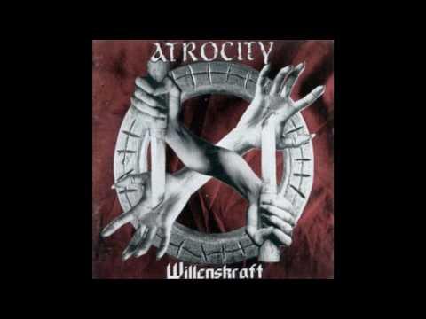 Atrocity - Willenskraft