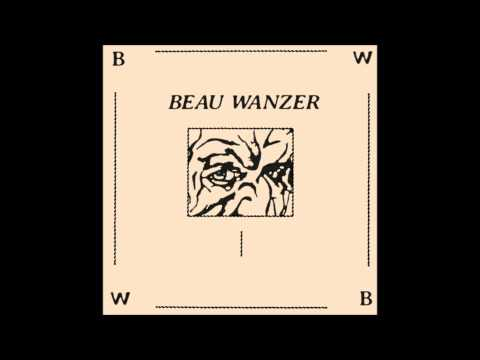 Beau Wanzer - Untitled (Full Album)