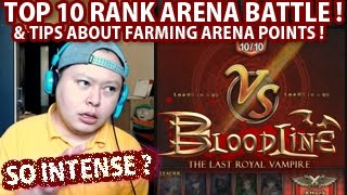 BloodLine Top 10 Rank Arena Battle So Intense !? (With Tips About Farming Arena Points)
