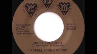 Cardell Funk Machine - Shoot Your Shot