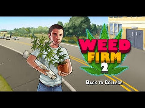 Weed Firm 2 Back to College- GamePlay Trailer Android/Ios ...